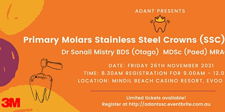 Primary Molars Stainless Steel Crowns (SSC) Hands-On Course tickets