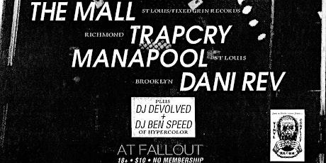 The Mall/Trapcry/Manapool/DaniRev tickets