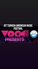 1st TURKISH AMERICAN MUSIC FESTIVAL tickets