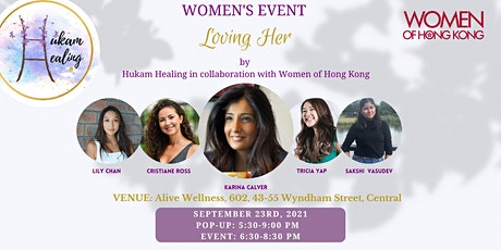 LOVING HER by Hukam Healing in collaboration with Women of Hong Kong tickets