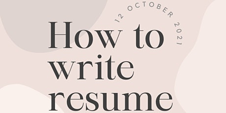 How to write a Resume - School Leavers & University Students tickets