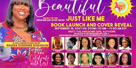 """Awesome Girls """"Beautiful Just Like Me"""" Book Launch tickets"""