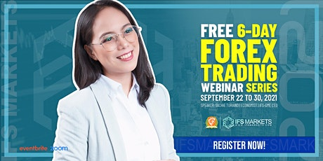 Free Six-Day Forex Trading Webinar 2021 Series - Day 1 Forex Basics tickets