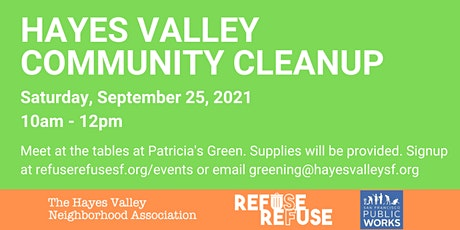 Help us clean up Hayes Valley tickets