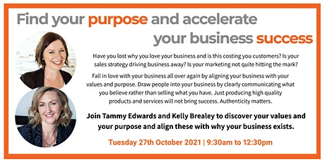 Find your PURPOSE and accelerate your business SUCCESS tickets