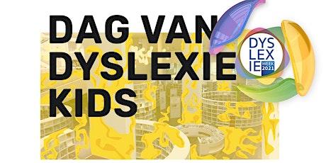 DAG VAN DYSLEXIE KIDS tickets