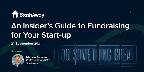 An Insider's Guide to Fundraising for Your Startup tickets