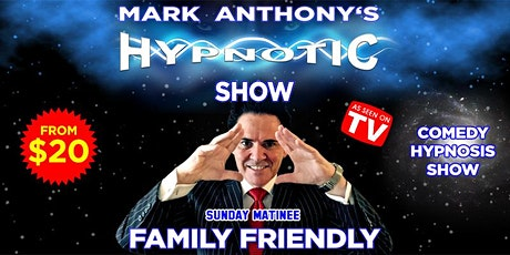 Family Friendly Hypnosis Show, Sunday Matinee, Gold Coast tickets