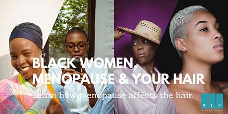Black Women, Menopause and Your Hair. Learn how menopause affects your hair tickets