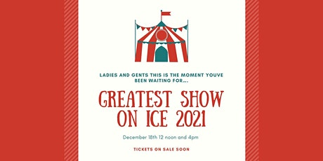 The Greatest Show on Ice Christmas Show 4pm tickets