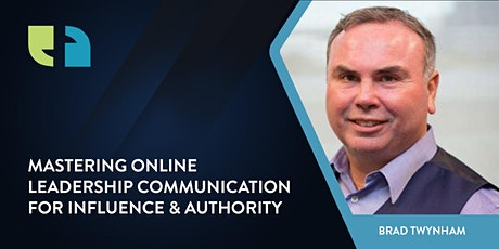 Mastering Online Leadership Communication for Influence & Authority tickets