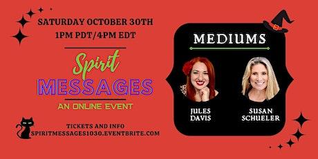 Spirit Messages Online with Mediums Jules Davis & Susan Schueler tickets