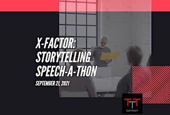 X-Factor: Storytelling Speech-A-Thon biglietti