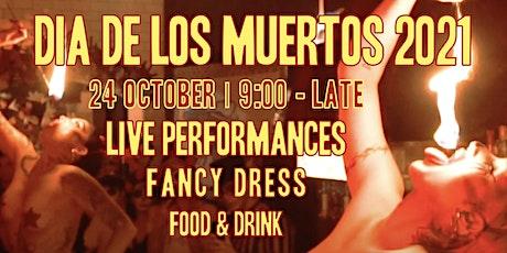 2021 Dia De Los Muertos tickets