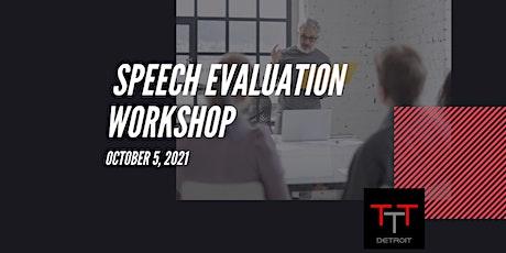 Speech Evaluation Workshop tickets