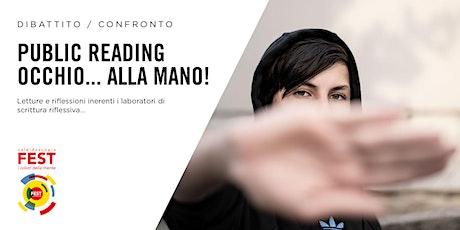 Public reading Occhio… alla mano! biglietti
