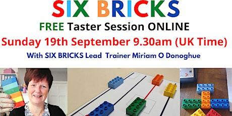 SIX BRICKS - FREE TASTER SESSION - tickets