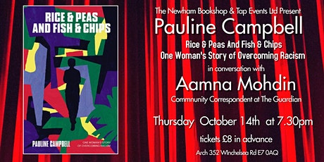 Rice & Peas and Fish & Chips. Pauline Campbell & Aamna Mohdin tickets
