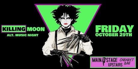 Killing Moon : Shotober Special -  October 29th tickets