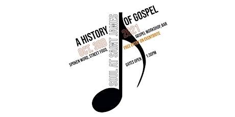 SOUL AT SAINT JAMES - A HISTORY OF GOSPEL tickets