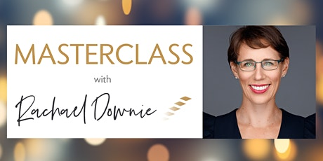 Masterclass with Rachael Downie - Overcoming Guilt tickets