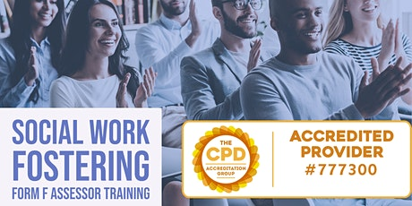 Social Work Fostering Form F Assessment Training - CPD Accredited tickets