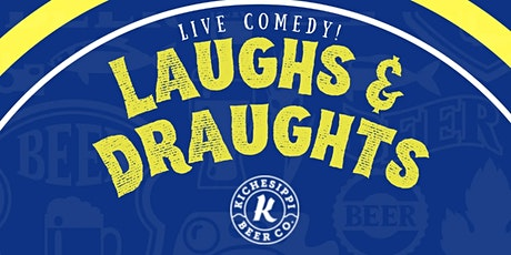 Laughs And Draughts @Kichesippi tickets