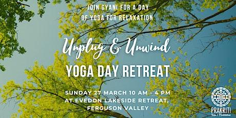 Unplug & Unwind Yoga Day Retreat tickets