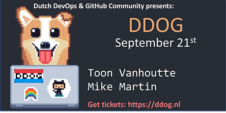 The sixth Dutch DevOps & GitHub Community Meeting tickets