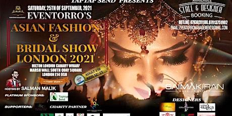 ASIAN FASHION & BRIDAL SHOW LONDON 2021 tickets