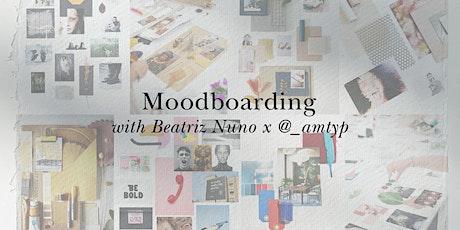 The Art of Moodboarding with Beatriz Nuno tickets
