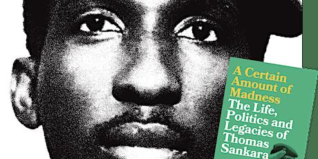 The Life, Politics and Legacies of Thomas Sankara – Brixton Radical Readers tickets