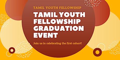 Tamil Youth Fellowship: Virtual Graduation Event tickets