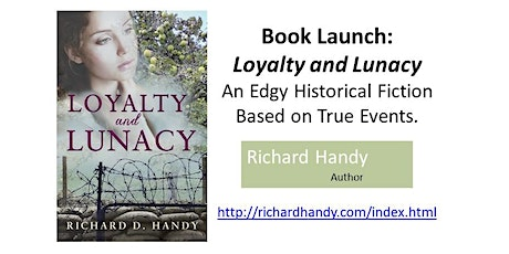 Book Launch: Loyalty and Lunacy by Richard Handy tickets