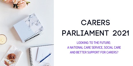 Carers Parliament: National Care Service - a right to a break from caring tickets