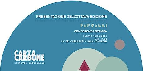 Presentazione Ottava Edizione - Conferenza Stampa biglietti