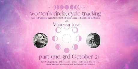 Women's Circle: Cycle Tracking PART TWO with Vanessa Jose & Katie Lawrance Tickets