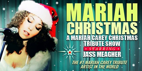 A Mariah Christmas Tribute tickets