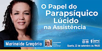 LIVE – O Papel do Parapsíquico Lúcido na Assistência
