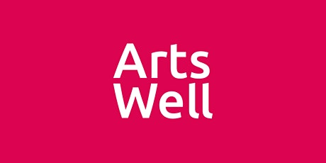 Arts Well: Connect tickets