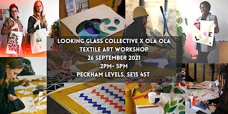 Looking Glass Collective Textile Art  Workshop - London Design Festival tickets