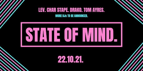 State of Mind - London - 22.10.21 tickets