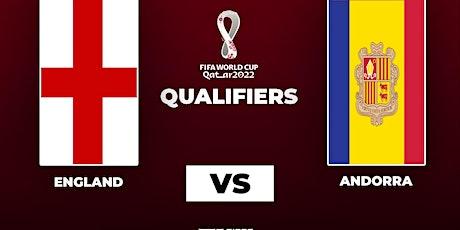 StrEams: FIFA ENGLAND V ANDORRA fRee LIVE ON 05 Sep 2021 tickets