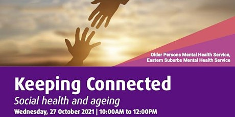 KEEPING CONNECTED: Social health and ageing tickets