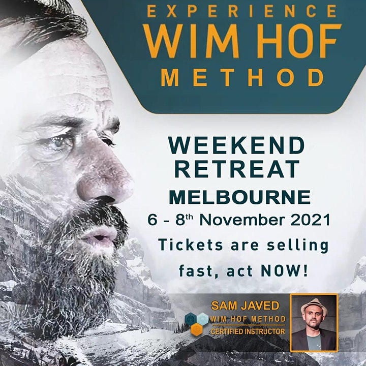 EXPERIENCE  WIM HOF METHOD WEEKEND MELBOURNE 6-8th NOVEMBER with SAM JAVED image