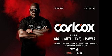 Carl cox - Pawsa, Guti (live), Cici - Coventry tickets