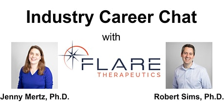Industry Career Chat with Flare Therapeutics tickets