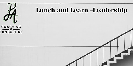 Lunch and Learn - Leadership tickets