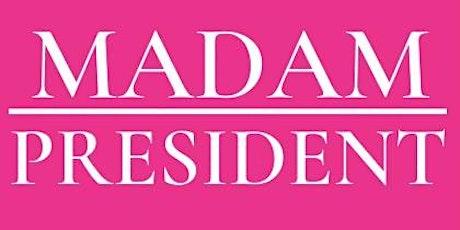 Little Miss Madam President tickets
