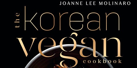 Official U.S. Book Launch: The Korean Vegan by Joanne Lee Molinaro tickets